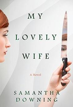 Looking for a new book to read in 2019 that will keep you turning the pages? Check out My Lovely Wife -- a thriller billed as Dexter meets Mr. Seriously, get this book on your reading list for New Books, Good Books, Books To Read, Dexter, Reading Lists, Book Lists, Material Didático, Reading Material, Believe