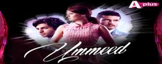 Ummeed Episode 10 11th March 2014 in High Quality