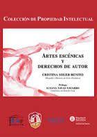 Artes escénicas y derechos de autor / Cristina Soler Benito. - 2016