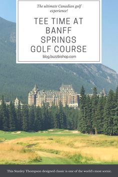 Playing golf at the Banff Springs Golf Course is something locals and tourists need to experience. It's one of the most scenic courses in the world! Alberta Travel, Fairmont Banff Springs, Course Offering, Banff National Park, Golf Courses, Explore, World, Tees, Chemises