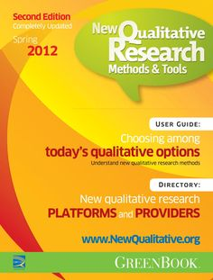 This user guide and directory helps you understand new qualitative research methods and learn how to choose an appropriate method for a project. It also includes a directory of platforms and providers of new qualitative research tools. Produced by GreenBook with support from QRCA.