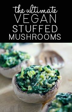Ultimate Vegan Stuffed Mushrooms http://onegr.pl/WFyPh2 #vegan #vegetarian #recipe