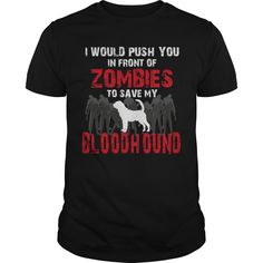 Get yours awesome Front Of Zombies Bloodhound T-shirt Shirts & Hoodies.  #gift, #idea, #photo, #image, #hoodie, #shirt, #christmas