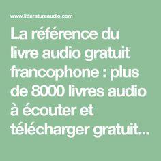 La référence du livre audio gratuit francophone : plus de 8000 livres audio à écouter et télécharger gratuitement au format MP3 !