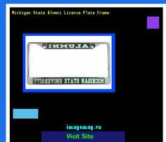 Michigan state alumni license plate frame 191324 - The Best Image Search