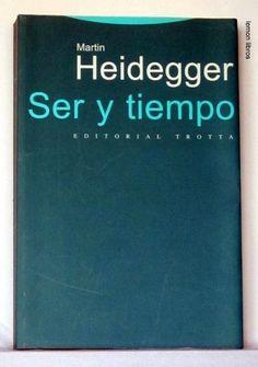 Ser y tiempo / Martin Heidegger ; traducción, prólogo y notas de Jorge Eduardo Rivera C. Edición3ª ed. PublicaciónMadrid : Trotta, 2012