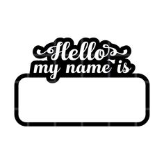 Business Design, Business Ideas, Sam Name, Play Corner, School Desks, Afro Girl, Baby Svg, Hello My Name Is, Name Tags