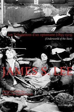 """""""James S. Lee a attendu l'âge de 62 ans pour publier le 'scandaleux' récit de ses voyages. Hallucinant."""" Jean-Michel Ulmann - Impact Médecine"""