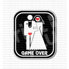 Game Over Baby Hearts Funny Sign Sticker