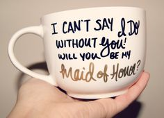 Items similar to I can't Say I DO With You! Bridal Party Mugs /Wedding/Bridesmaid/Maid Of Honor/Bridal Party on Etsy Ways To Ask Bridesmaids, Cute Bridesmaids Gifts, Bridesmaids And Groomsmen, Be My Bridesmaid, Wedding Bridesmaids, Ideas To Ask Bridesmaids, Bridesmaid Boxes, Burgundy Bridesmaid, Bridesmaid Dresses
