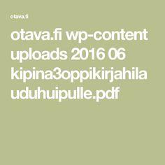 otava.fi wp-content uploads 2016 06 kipina3oppikirjahilauduhuipulle.pdf