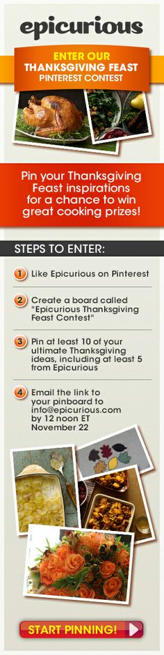 NO PURCHASE NECESSARY. Contest open to US residents who are 18 years of age or older only. Complete rules here >> http://www.pinterest.com/epicurious/epicurious-thanksgiving-feast-contest/