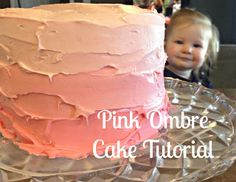 Happily Ever After: Pink Ombre Birthday Cake