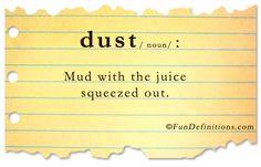 Fun Definitions - dust