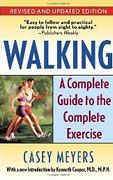 Meyers, Casey is the author of Walking A Complete Guide to the Complete Exercise, published 2007 under ISBN 9780345491046 and 0345491041.