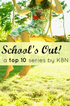 School's Out! Top 10 Series by KBN (Top 10 ways to keep kids learning while school is out) #SuliaMoms