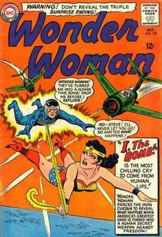 Cover Wonder Woman - I, the Bomb cover by Ross Andru Dc Comic Books, Vintage Comic Books, Vintage Comics, Comic Book Covers, Comic Book Heroes, Dc Comics, Star Comics, Wonder Woman Comics, Ghibli