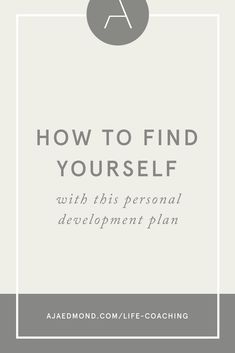 how to find yourself with this personal development plan