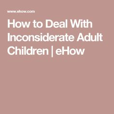 how to deal with adult children
