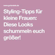 Styling-Tipps für kleine Frauen: Diese Looks schummeln euch größer!
