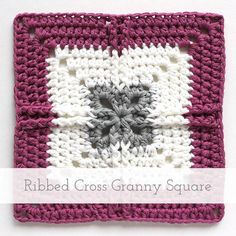 Ribbed Cross Granny Square | Free pattern + tutorial