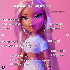 Find images and videos about aquarius, zodiac signs and bratz on We Heart It - the app to get lost in what you love. Aquarius Moon Sign, Aquarius Funny, Aquarius Art, Aquarius Traits, Aquarius Quotes, Aquarius Horoscope, Zodiac Signs Astrology, Aquarius Woman, Zodiac Signs Horoscope