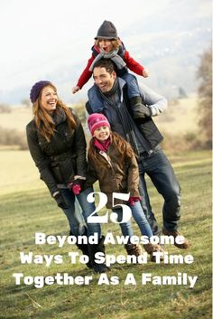 25 Beyond Awesome Ways To Spend Time As A Family! Perfect for fall! AD