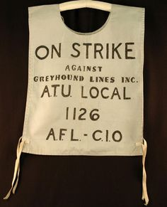 Wyoming State Museum adds 90s Decade to 125th Anniversary Exhibit! Photo: Banner from 1990s Greyhound strike