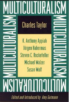 Multiculturalism: Expanded Paperback Edition (The University Center for Human Values Series Book Best Political Books, Political Science, Old Fashioned Words, University Center, Princeton University, Michael Rosen, Comparative Politics, Human Values, Philosophy Books
