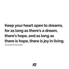 Dreams lead to hope, hope leads to joy in living! Let's be people who dream of what the future can bring! #achievetheimpossible | @peterjbone