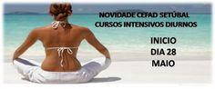 SETÚBAL: Novidade - Cursos Intensivos Diurnos  » Início a 28 de Maio