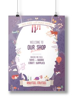 Poster for Toyshop. Knutsel Frutsel is creative and fun toy and crafts shop. It's a wonderworld for children where they can go on an adventure and loose themselves in play. Playful, crazy visual brand experience including identity, packaging, signage and website.