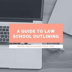 A Guide to Law School Outlining (The Legal Duchess) Prep School, School Hacks, Law School, Back To School, School Tips, College School, Graduate School, School Stuff, Was Ist Pinterest