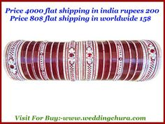 """Where you find exclusive nice wedding chura in size  2.10 and 2.12 ? Want to know? Visit online right now for buy from India at www.weddingchura.com . We shipped worldwide through DHL courier. The shipping charges is 14$. The price of the chura is 80$ . The shipping charges in india is rs. 200 & we ship worldwide . The shipping charges out of india is 15$ ."""