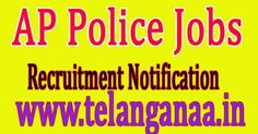 Andhra Pradesh Police Recruitment Notification 2016 apply recruitment.appolice.gov.in 707 Sub-Inspector, Deputy Jailor Post Online    And...