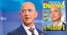 Bezos el más rico del mundo y su pelea por Amazon - Dinero.com