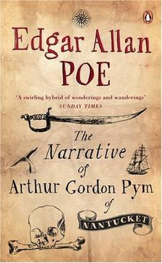 The only complete novel written by Poe. Intricately written prose and uncanny disquiet pervade this masterpiece.