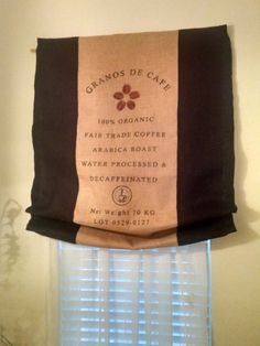 """Custom Relaxed Roman Shade made from natural designer """"organic coffee bean"""" burlap Coffee Bean Logo, Organic Coffee Beans, Relaxed Roman Shade, Fair Trade Coffee, Thing 1, Home Curtains, Cafe Style, Window Coverings, Roman Shades"""