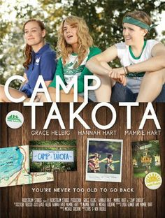 Camp Takota poster. Just watched this movie and I loved it!!! Ugh I wanna cry :)