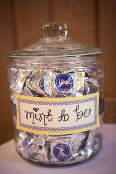 """mint to be"" on a jar of York peppermint patties for wedding guests to enjoy"