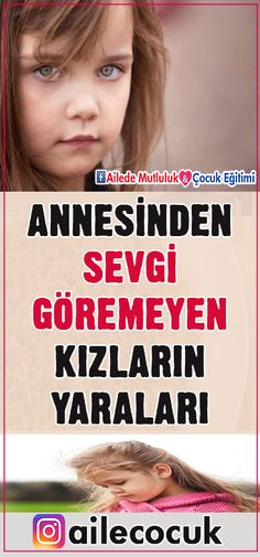 Annesinden sevgi göremeyen kızların yaraları… Anne sevgisinden mahrum kala… The injuries of the women who can't see love from their mom … of Mother girl child Çocuk Eğitimi Toddler Books, Childrens Books, Montessori, Felt Quiet Books, Baby Grows, The Girl Who, Girls In Love, Psychology, Parenting