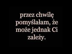 Lecz to była tylko krótka chwila. Time Quotes, Mood Quotes, Happy Quotes, Love Text, Sad Day, Fake Love, Life Is Hard, Strong Quotes, English Quotes