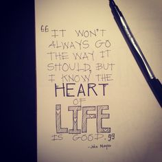 One of my favorite John Mayer lyrics..