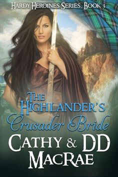 Welcome back to our Medieval Monday snippets. Today I have author Cathy MacRae as my guest. Here's a snippet from The Highlander's Crusader Bride. Happy reading and enjoy! Free Romance Novels, Brides 2017, Short Dog, Highlanders, Happy Reading, Historical Romance, Are You Happy, The Help, Books