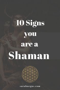 Shamans are rising, are you one of them? Read this blog post to see the 10 signs that you are a Shaman healer. Psychic abilities | healing modality | lightworker | reiki business | clairsentience | clairvoyance | spirit guides