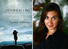 It's What I do is Lynsey Addario's heart-stopping new memoir. Perfect grab for this month's book club.