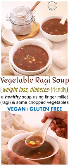 This ragi soup is a healthy soup using ragi (finger millet) and some chopped vegetables which is perfect for Also it is so easy, simple as well as soup it is. Ragi Recipes, Diabetic Recipes, Indian Food Recipes, Healthy Recipes, Vegetarian Platter, Vegetarian Recipes, Amazing Recipes, Delicious Recipes, Healthy Soup