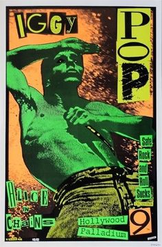 Buy original Iggy Pop Original Concert Poster US designed by Frank Kozik in This poster is from the December Hollywood Palladium show with Alice In Chains. Punk Art, Arte Punk, Pop Posters, Band Posters, Concert Posters, Collage Poster, Kunst Poster, Iggy Pop, Frank Kozik