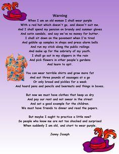 When I am old, I will wear purple....
