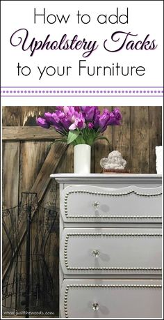 Give your painted furniture makeover nail head trim on the drawers with upholstery tacks. This vintage dresser took 700 nailheads